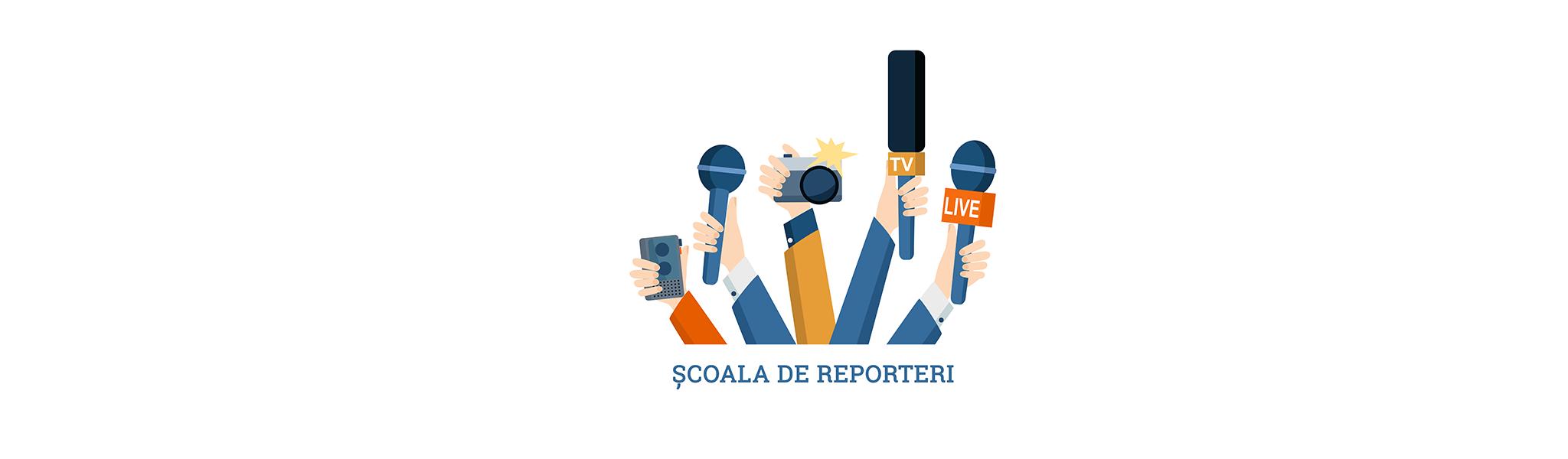 Școala de reporteri